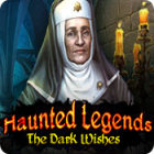 Haunted Legends: The Dark Wishes Games to Play Free