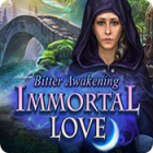 Immortal Love: Bitter Awakening