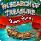 In Search Of Treasure: Pirate Stories