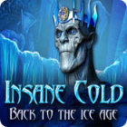 Insane Cold: Back to the Ice Age