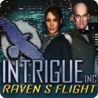 Intrigue Inc: Raven's Flight