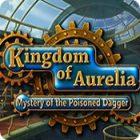 Kingdom of Aurelia: Mystery of the Poisoned Dagger