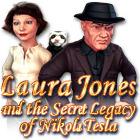 Laura Jones and the Secret Legacy of Nikola Tesla