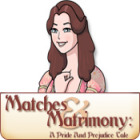  Matches and Matrimony: A Pride and Prejudice Tale spel