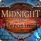 Ilmaiset pelit Midnight Calling: Jeronimo nettipeli