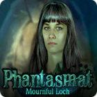 Ilmaiset pelit Phantasmat: Mournful Loch nettipeli