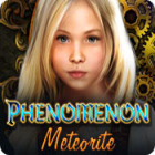  Phenomenon: Meteorite spel