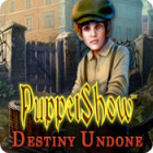  PuppetShow: Destiny Undone spel