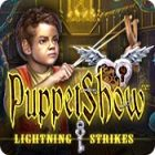 PuppetShow: Lightning Strikes Games to Play Free