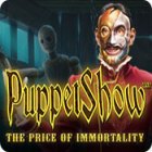 PuppetShow: The Price of Immortality Games to Play Free