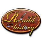 Rebuild the History
