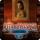 Rite of Passage: Bloodlines