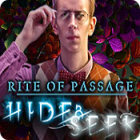 Rite of Passage: Hide and Seek