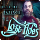 Rite of Passage: The Lost Tides