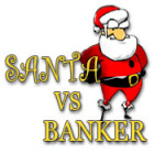 Santa Vs. Banker
