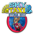 Sky Taxi 2: Storm 2012