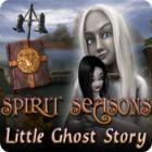 Spirit Seasons,Little Ghost Story