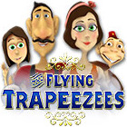 The Flying Trapeezees