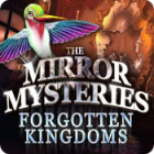 The Mirror Mysteries 2: Forgotten Kingdoms