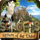 The Scruffs: Return of the Duke