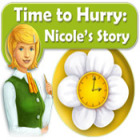 Time to Hurry: Nicole's Story