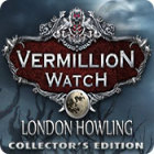 Good PC games - Vermillion Watch: London Howling Collector's Edition