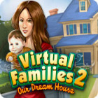  Virtual Families 2: Our Dream House spel