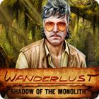 Wanderlust: Shadow of the Monolith