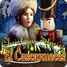 Christmas Stories: El Cascanueces