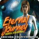 Eternal Journey: Nueva Atlántida Edición Coleccionista