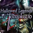 Hallowed Legends: El Templario