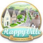 Happyville:  La carrera hacia Utopía