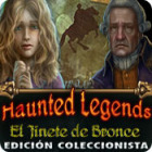 Haunted Legends: El Jinete de Bronce Edición Coleccionista