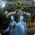 Midnight Mysteries 3: Demonio en el Mississippi