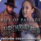 Rite of Passage: Espectáculo Perfecto Edición Coleccionista