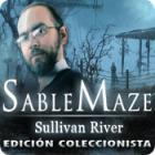 Sable Maze: Sullivan River Edición Coleccionista