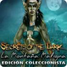 Secrets of the Dark: La Montaña Maligna Edición Coleccionista
