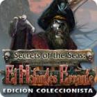 Secrets of the Seas: El Holandés Errante Edición Coleccionista