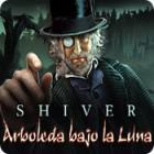Shiver: Arboleda bajo la Luna