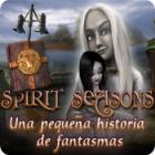 Spirit Seasons: Una pequeña historia de fantasmas