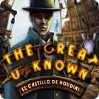 The Great Unknown: El Castillo de Houdini