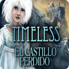 Timeless: El Castillo Perdido