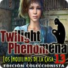 Twilight Phenomena: Los Inquilinos de la Casa 13 Edición Coleccionista