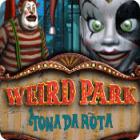 Weird Park: Tonada rota