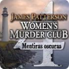 James Patterson Women's Murder Club: Mentiras Oscura