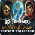 9: Les Ténèbres de Notre-Dame Edition Collector