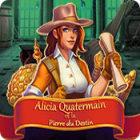 Alicia Quatermain et la Pierre du Destin