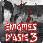 Énigmes d'Asie 3
