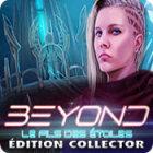 Beyond: Le Fils des Étoiles Édition Collector