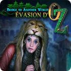 Bridge to Another World: Évasion d'Oz